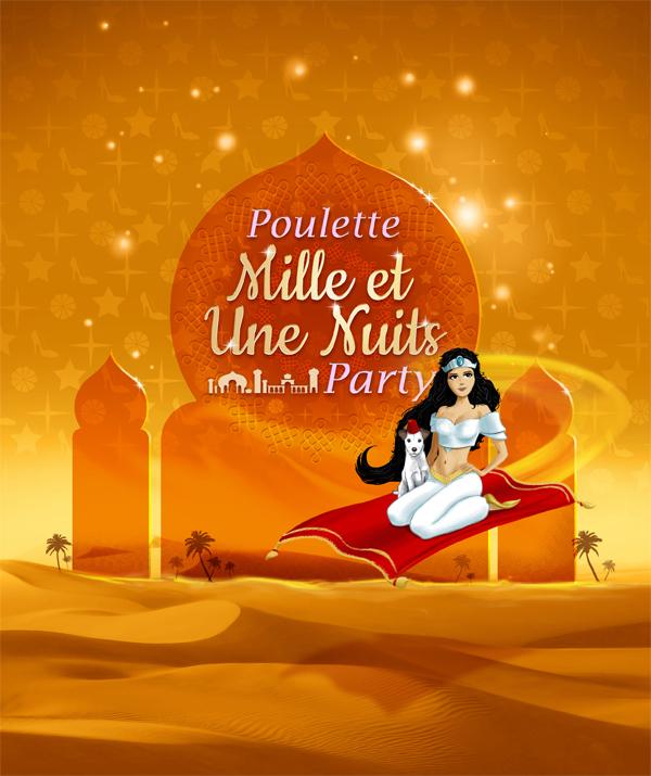 La prochaine Poulette Party sera… orientale !! Poulette 1001 Nuits Party